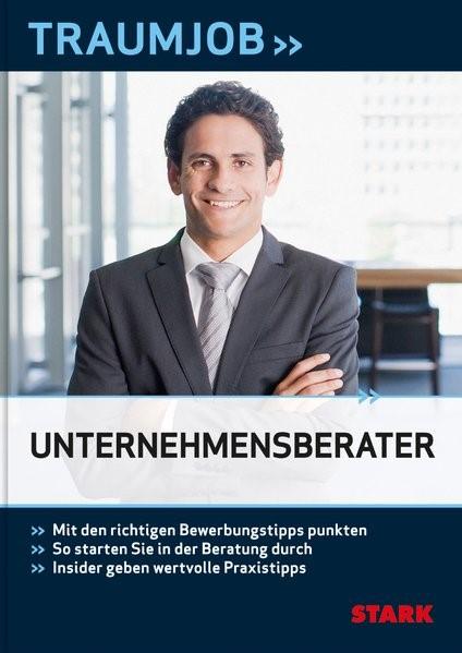 Traumjob – Unternehmensberater, 2013 | Buch (Cover)