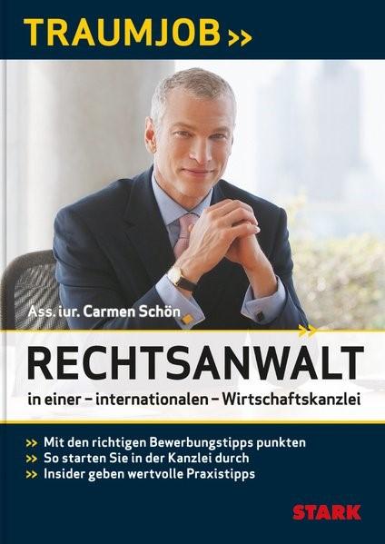 Traumjob - Rechtsanwalt in einer internationalen Wirtschaftskanzlei | Schön, 2012 | Buch (Cover)