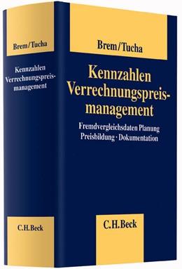 Abbildung von Brem / Tucha   Kennzahlen Verrechnungspreismanagement   2013   Fremdvergleichsdaten, Planung,...