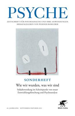 Abbildung von Bohleber   Wie wir wurden, was wir sind   2011   Subjektwerdung im Schnittpunkt...   9/10