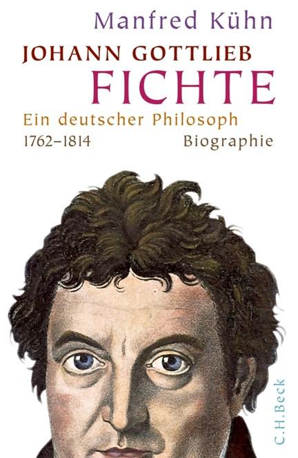 Cover: Manfred Kühn, Johann Gottlieb Fichte