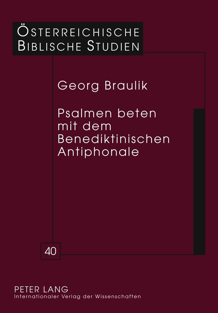 Psalmen beten mit dem Benediktinischen Antiphonale | Braulik, 2011 | Buch (Cover)