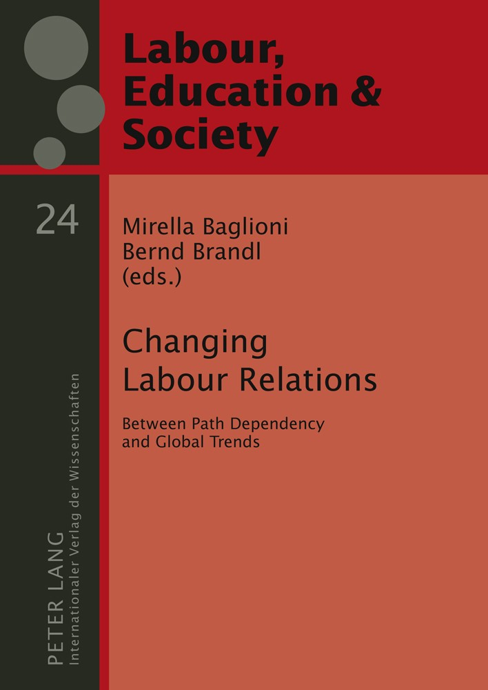 Changing Labour Relations | Brandl / Baglioni, 2011 | Buch (Cover)