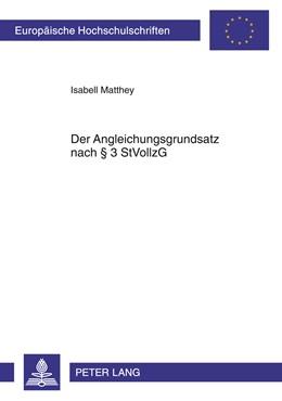 Abbildung von Matthey   Der Angleichungsgrundsatz nach § 3 StVollzG   2011   5188