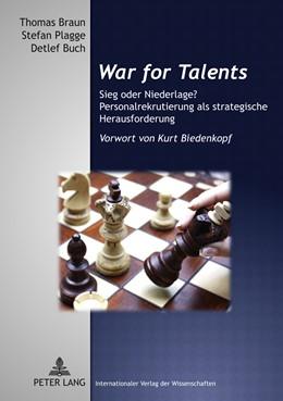 Abbildung von Braun / Buch / Plagge | War for Talents | 2011 | Sieg oder Niederlage? Personal...