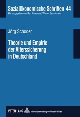 Abbildung von Schoder | Theorie und Empirie der Alterssicherung in Deutschland | 2011 | Eine Bestandsaufnahme zu den V... | 44