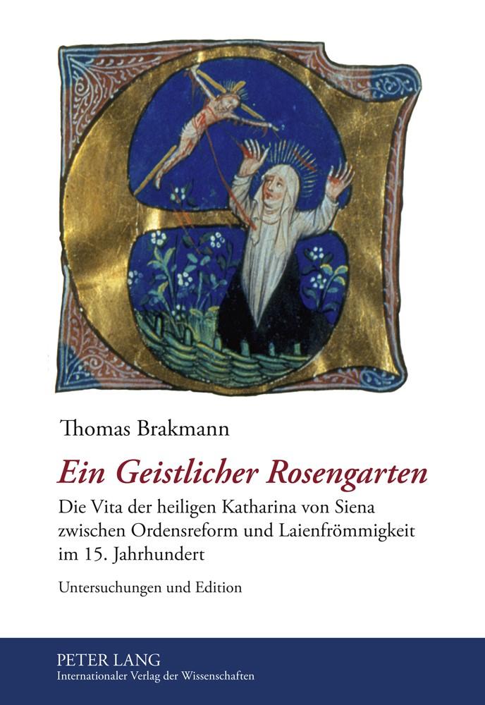 Ein Geistlicher Rosengarten | Brakmann, 2011 | Buch (Cover)