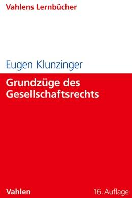Abbildung von Klunzinger | Grundzüge des Gesellschaftsrechts | 16. Auflage | 2012 | beck-shop.de