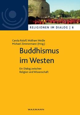 Abbildung von Roloff / Weiße | Buddhismus im Westen | 1. Auflage | 2011 | 6 | beck-shop.de
