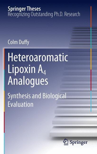 Heteroaromatic Lipoxin A4 Analogues | Duffy, 2012 | Buch (Cover)