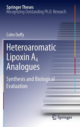 Abbildung von Duffy | Heteroaromatic Lipoxin A4 Analogues | 2012 | Synthesis and Biological Evalu...