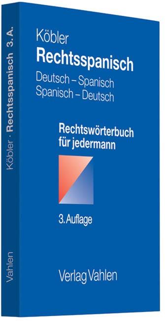 Abbildung von Köbler   Rechtsspanisch   3., überarbeitete Auflage   2012