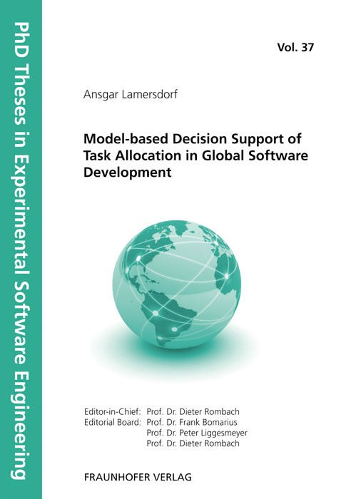 Model-based Decision Support of Task Allocation in Global Software Development | / Rombach / Liggesmeyer / Bomarius, 2011 | Buch (Cover)