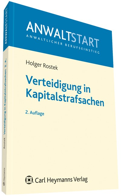 Verteidigung in Kapitalstrafsachen | Rostek | 2. Auflage, 2012 | Buch (Cover)