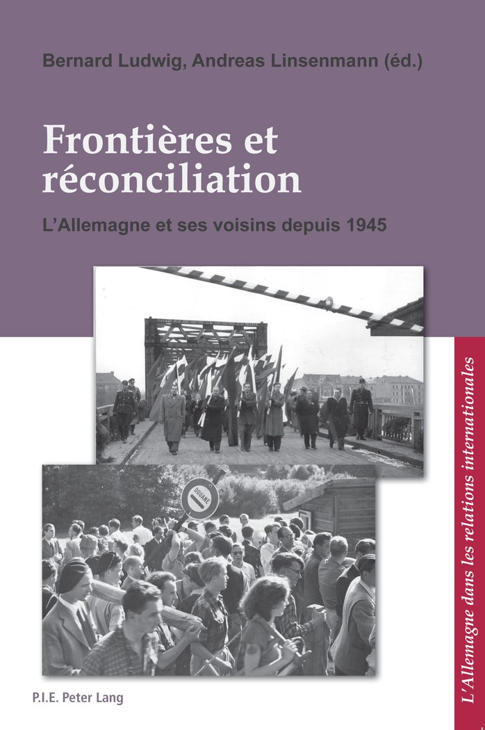 Abbildung von Linsenmann / Ludwig   Frontières et réconciliation / Grenzen und Aussöhnung   2011