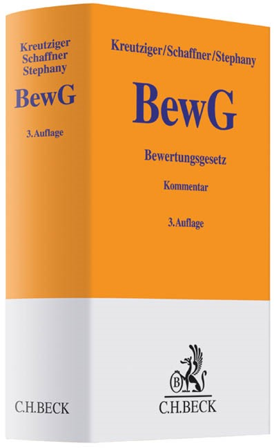 Bewertungsgesetz: BewG | Kreutziger / Schaffner / Stephany | 3., völlig neu bearbeitete Auflage, 2012 | Buch (Cover)