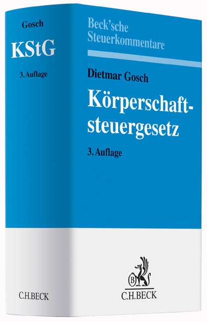Körperschaftsteuergesetz: KStG | Gosch | 3., völlig neubearbeitete Auflage, 2015 | Buch (Cover)
