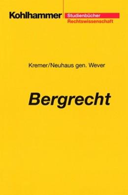 Abbildung von Kremer / Neuhaus gen. Wever   Bergrecht   2001