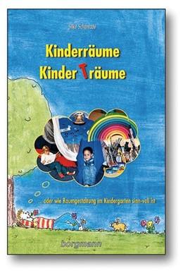 Abbildung von Schönrade   Kinderräume - Kinderträume   3., verbesserte Auflage   2012   ... Oder wie Raumgestaltung im...