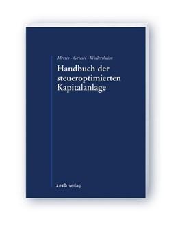 Abbildung von Mertes / Griesel / Wollersheim | Handbuch der steueroptimierten Kapitalanlage | 2012