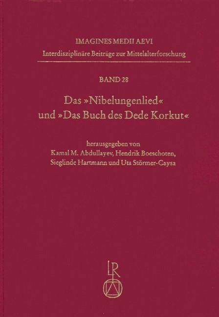 Das »Nibelungenlied« und »Das Buch des Dede Korkut« – Sprachwissenschaftliche Aspekte | Abdullayev / Boeschoten / Hartmann / Störmer-Caysa, 2011 | Buch (Cover)