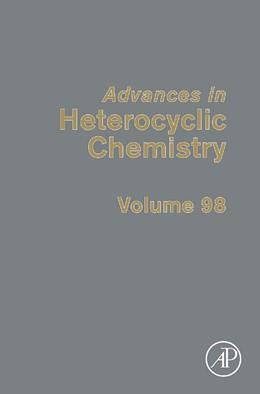 Abbildung von Advances in Heterocyclic Chemistry   1. Auflage   2009   98   beck-shop.de