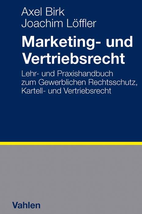 Marketing- und Vertriebsrecht | Birk / Löffler, 2012 | Buch (Cover)