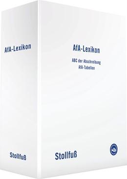 Abbildung von AfA-Lexikon • mit Aktualisierungsservice | Loseblattwerk mit 145. Aktualisierung | 2019