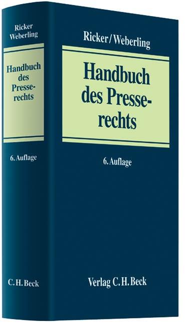 Handbuch des Presserechts | Ricker / Weberling | 6., neu bearbeitete Auflage, 2012 | Buch (Cover)