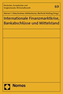 Abbildung von Ebke / Möhlenkamp / Welling | Internationale Finanzmarktkrise, Bankabschlüsse und Mittelstand | 1. Auflage 2012 | 2011 | 69