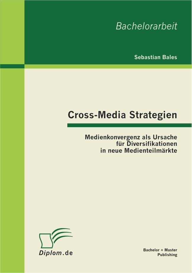 Cross-Media Strategien | Bales | 1. Auflage 2012, 2011 | Buch (Cover)