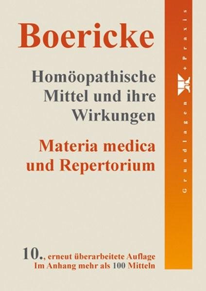Abbildung von Boericke   Homöopathische Mittel und ihre Wirkungen   10. Auflage.   2011