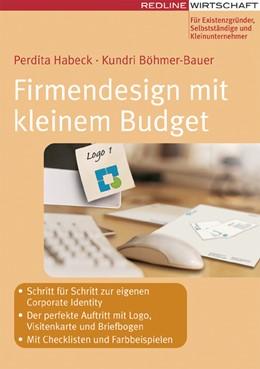 Abbildung von Böhmer-Bauer / Habeck   Firmendesign mit kleinem Budget   2006   Schritt für Schritt zur Corpor...
