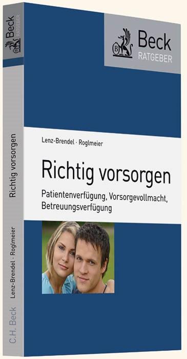 Richtig vorsorgen | Lenz-Brendel / Roglmeier | Buch (Cover)