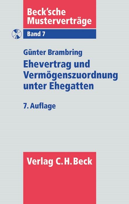 Ehevertrag und Vermögenszuordnung unter Ehegatten   Brambring   7. Auflage, 2012 (Cover)