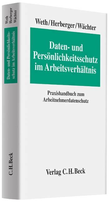 Daten- und Persönlichkeitsschutz im Arbeitsverhältnis | Weth / Herberger / Wächter | Buch (Cover)