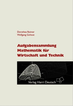 Abbildung von Reimer / Gohout | Aufgabensammlung Mathematik für Wirtschaft und Technik | 2009