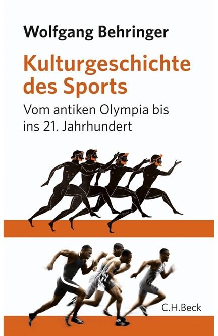 Cover: Wolfgang Behringer, Kulturgeschichte des Sports