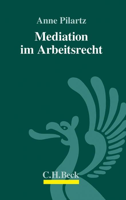 Mediation im Arbeitsrecht | Pilartz, 2012 | Buch (Cover)