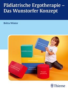 Abbildung von Winter | Pädiatrische Ergotherapie - Das Wunstorfer Konzept | 2014 | Ein Leitfaden für die pädiatri...