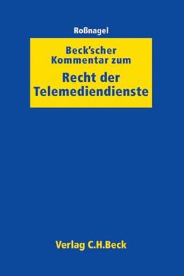 Abbildung von Roßnagel   Beck'scher Kommentar zum Recht der Telemediendienste   1. Auflage   2013   beck-shop.de