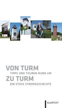 Von Turm zu Turm | Ackermann / Dehling, 2011 | Buch (Cover)