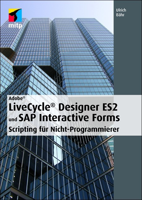 Livecycle Designer Es2 | Adobe Livecycle Designer Es2 Und Sap Interactive Forms Bahr 2012