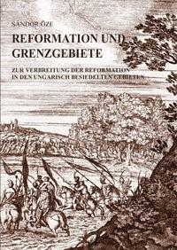 Reformation und Grenzgebiete | Öze, 2011 | Buch (Cover)