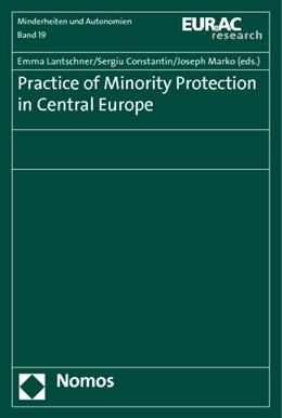 Abbildung von Lantschner / Constantin / Marko | Practice of Minority Protection in Central Europe | 2011 | 19