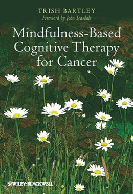 Abbildung von Bartley | Mindfulness-Based Cognitive Therapy for Cancer | 2011