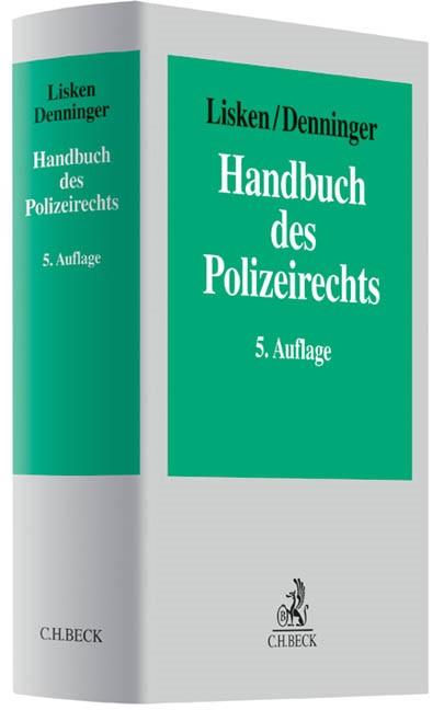 Abbildung von Lisken / Denninger | Handbuch des Polizeirechts | 5., neu bearbeitete und erweiterte Auflage | 2012