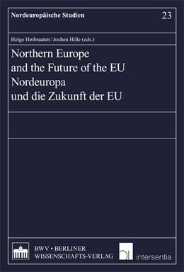 Abbildung von Hoibraaten / Hille   Northern Europe and the Future of the EU   1. Auflage   2011   23   beck-shop.de