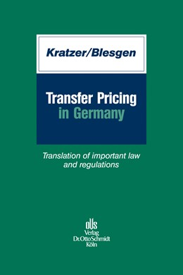 Abbildung von Kratzer / Blesgen | Transfer Pricing in Germany | 1. Auflage 2012 | 2011 | Translation of important law a...