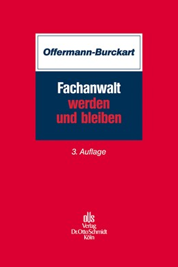Abbildung von Offermann-Burckart | Fachanwalt werden und bleiben | 3. Auflage | 2012 | beck-shop.de